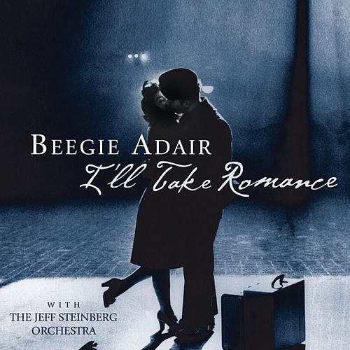 I'll Take Romance by Beegie Adair