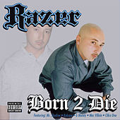 Play & Download Born 2 Die by Razor (Hip Hop) | Napster