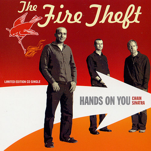 Hands On You by The Fire Theft