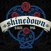 Save Me von Shinedown
