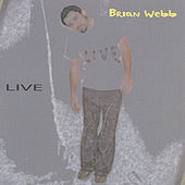 Play & Download Live by Brian Webb | Napster