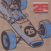 25 Hour Grand Prix by Various Artists