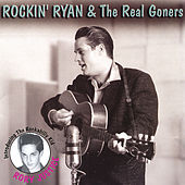 Play & Download Live and Lowdown by Rockin' Ryan & The Real Goners | Napster