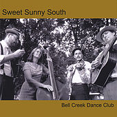 Play & Download Bell Creek Dance Club by Sweet Sunny South | Napster