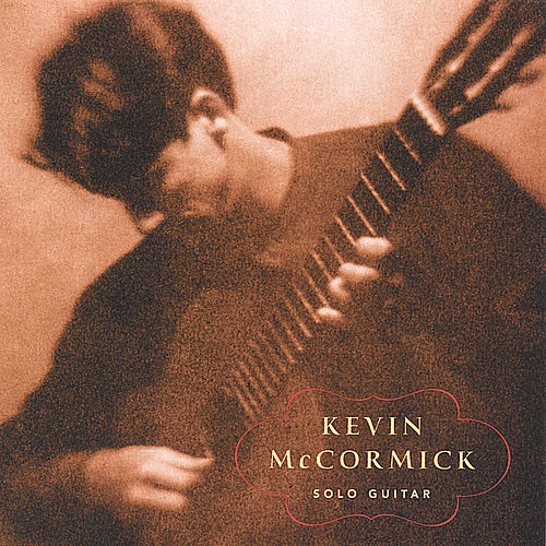 Play & Download Solo Guitar by Kevin McCormick | Napster