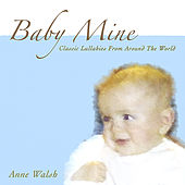 Play & Download Baby Mine by Anne Walsh | Napster