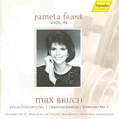 Play & Download Max Bruch: Violin Concerto W/pamela Frank by Max Bruch | Napster
