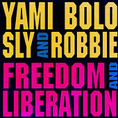 Freedom and Liberation by Yami Bolo