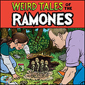 Weird Tales Of The Ramones by The Ramones