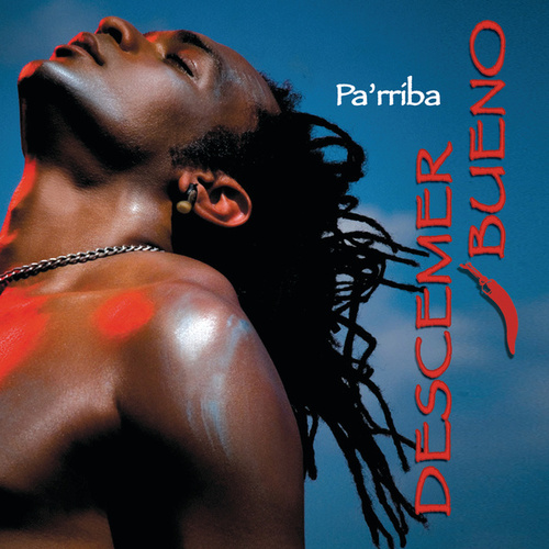 Play & Download Pa'rriba by Descemer Bueno | Napster