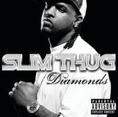 Play & Download Diamonds by Slim Thug | Napster