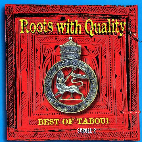 Play & Download Roots With Quality Best Of Tabou1 Scroll 2 by Various Artists | Napster