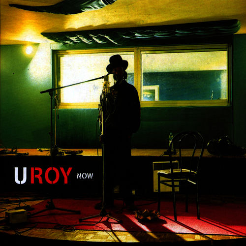 Play & Download Now by U-Roy | Napster