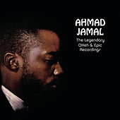 Play & Download The Legendary Okeh & Epic Recordings by Ahmad Jamal | Napster