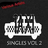 Play & Download Taxi Singles 2 by Various Artists | Napster