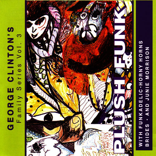 Plush Funk by George Clinton