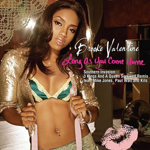 Long As You Come Home-mj Remix by Brooke Valentine