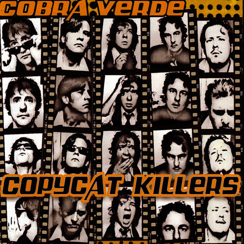 Play & Download Copycat Killers by Cobra Verde | Napster
