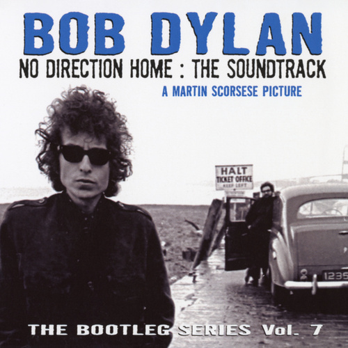 The Bootleg Series Vol. 7 - No Direction Home by Bob Dylan