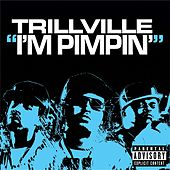 Play & Download I'm Pimpin' by Trillville | Napster