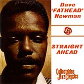 Straight Ahead by David 'Fathead' Newman