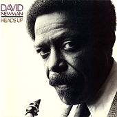 Play & Download Heads Up by David 'Fathead' Newman | Napster