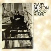 Good Vibes by Gary Burton