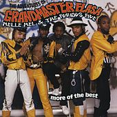The Adventures Of Grandmaster Flash, Melle Mel & The Furious Five: More Of The Best by Grandmaster Flash