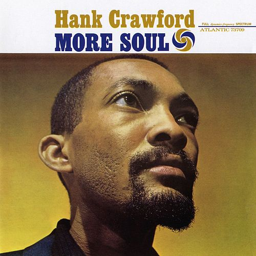 Play & Download More Soul by Hank Crawford | Napster