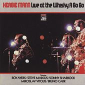 Play & Download Live At The Whiskey by Herbie Mann | Napster
