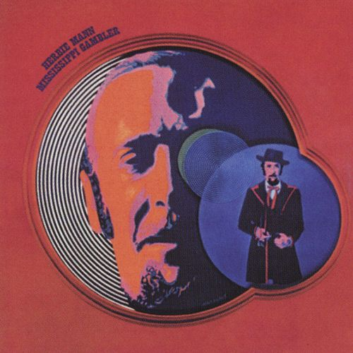 Play & Download Mississippi Gambler by Herbie Mann | Napster