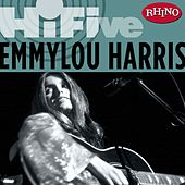Rhino Hi-Five: Emmylou Harris by Various Artists
