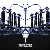 Play & Download Cold Steel World by Terrorfakt | Napster