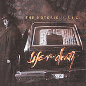 Play & Download Life After Death by The Notorious B.I.G. | Napster