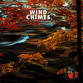 Play & Download Relax With ... Wind Chimes by Azzurra Music | Napster