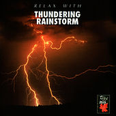 Play & Download Relax With...Thundering Rainstorm by Azzurra Music | Napster
