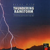 Play & Download Relax With ... Thundering Rain Storm (Enhanced With Music) by Azzurra Music | Napster