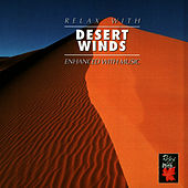 Play & Download Relax With ... Desert Winds (Enhanced With Music) by Azzurra Music | Napster