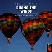 Play & Download Relax With ... Riding The Winds by Azzurra Music | Napster