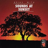 Play & Download RELAX WITH... SOUNDS AT SUNSET by Various Artists | Napster