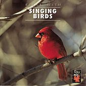 Play & Download Relax With...Singing Birds (Enhanced With Music) by Azzurra Music | Napster