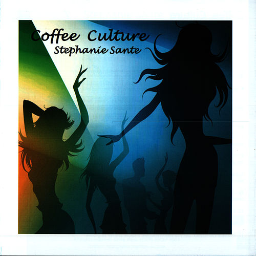 Coffee Culture by Stephanie Sante