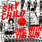 Play & Download One With The Sun by Shy Child | Napster