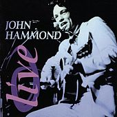 Play & Download Live by John Hammond, Jr. | Napster