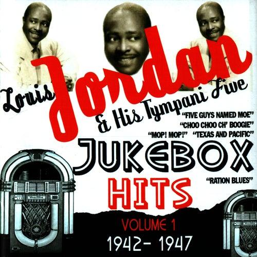 Jukebox Hits Volume 1 1942-1947 by Louis Jordan