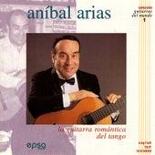 La Guitarra Romántica del Tango (Colección Guitarras Del Mundo nº 1) by Aníbal Arias