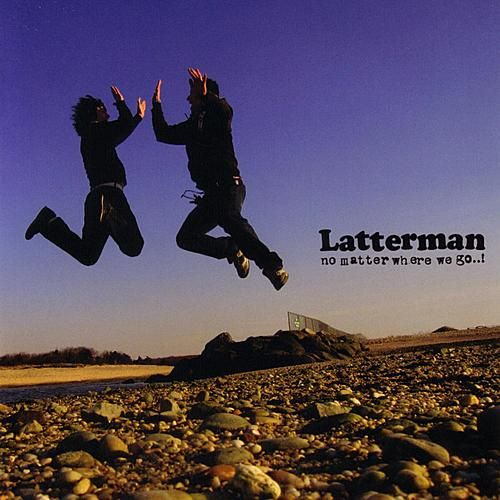Play & Download No Matter Where We Go..! by Latterman | Napster