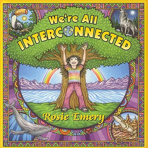 Play & Download We're All Interconnected by Rosie Emery | Napster
