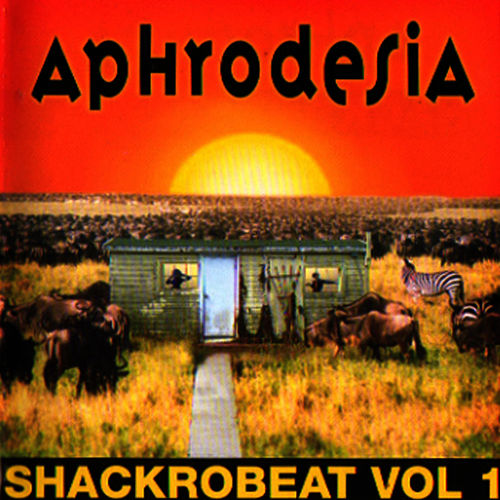 Shackrobeat Vol. 1 by Aphrodesia