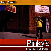Play & Download Pinky's Laundromat by John Smith | Napster
